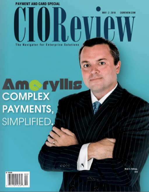 CIOReview Magazine : Amaryllis. Complex Payments, Simplified